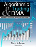 Algorithmic Trading and DMA: An introduction to direct access trading strategies