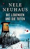 Die Lebenden und die Toten (Bodenstein & Kirchhoff series 7) (German Edition)