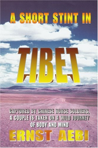 Una corta temporada en el Tíbet: capturado por los soldados chinos caballo, una pareja es tomada en un viaje salvaje de cuerpo y mente