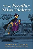 img - for The Peculiar Miss Pickett book / textbook / text book