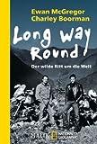 Long Way Round: Der wilde Ritt um die Welt title=