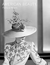 Free American Beauty: Aesthetics and Innovation in Fashion (Museum at the Fashion Institut) Ebook & PDF Download