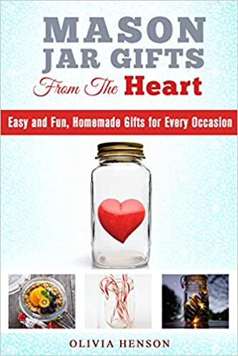 Mason Jar Gift from the Heart