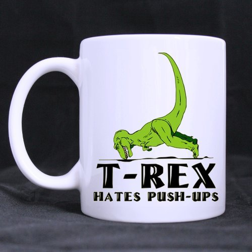 Funny & Humorous T-Rex Hates Pushups White Ceramic Coffee Mugs Cup - 11Oz Sizes