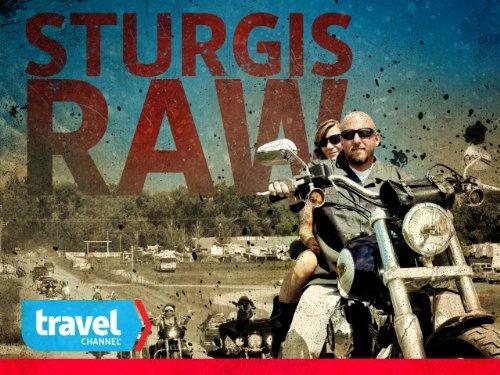 Sturgis Raw Season 1