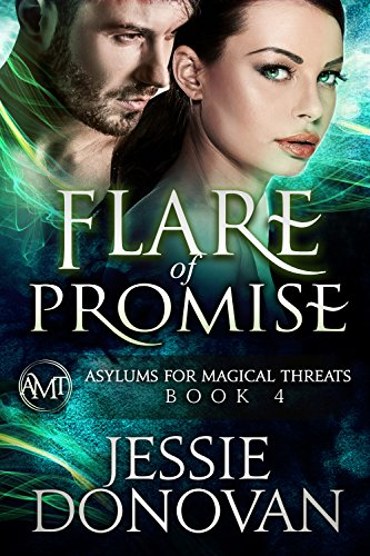 Flare of Promise (Asylums for Magical Threats Book 4) PDF