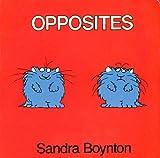 Opposites (0416455107) by Boynton, Sandra