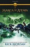 Rick Riordan La Marca de Atenea = The Mark of Athena (Heroes of Olympus)