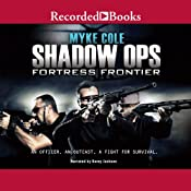 Shadow Ops: Fortress Frontier | [Myke Cole]