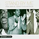 Stand By Me - The Ben E. King Collection