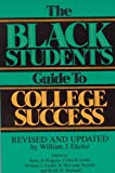 img - for The Black Student's Guide to College Success: Revised and Updated by William J. Ekeler book / textbook / text book