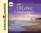 By Gary Chapman: The Five Love Languages: The Secret to Love that Lasts [Audiobook]