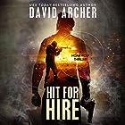 Hit for Hire: A Noah Wolf Thriller, Book 4 Hörbuch von David Archer Gesprochen von: Adam Verner