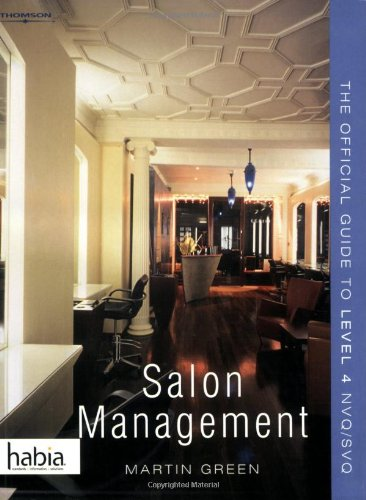 Salon Management: The Official Guide to Level 4 NVQ/SVQ (Hairdressing and Beauty Industry Authority)
