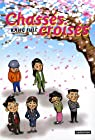 Chass�s crois�s, Tome 1  par Full