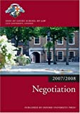 Negotiation 2007-2008: 2007 Edition |a 2007 ed. (Blackstone Bar Manual Blackstone Bar Manual)
