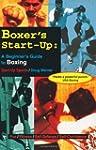 Boxer's Start-Up: A Beginner's Guide...
