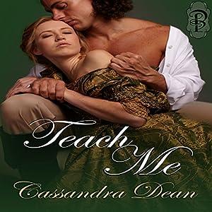 Teach Me: A Victorian Era Romance