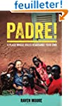 Padre!: A Place Whose Rules Rearrange...