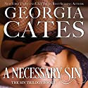 A Necessary Sin (       UNABRIDGED) by Georgia Cates Narrated by Jennifer Mack, Antony Ferguson