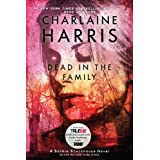 "EXP Dead in the Family: A Sookie Stackhouse Novel (Sookie Stackhouse/True Blood, Band 10)von ""Charlaine Harris"""