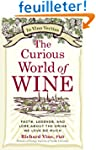 The Curious World of Wine: Facts, Leg...