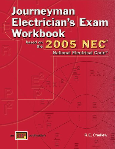 Journeyman Electricians Exam Workbook based on the 2005 NEC - Amer Technical Pub - AT-1722 - ISBN: 0826917224 - ISBN-13: 9780826917225