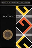 img - for Dog Road Woman book / textbook / text book