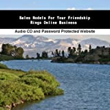 Sales Models For Your Friendship Rings Online Business