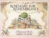 Rosemary for Remembrance (A Keepsake book) (0399208127) by Tudor, Tasha