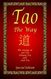 img - for Tao - The Way - Special Edition: The Sayings of Lao Tzu, Chuang Tzu and Lieh Tzu by Tzu, Lao, Tzu, Chuang, Tzu, Lieh (2011) Paperback book / textbook / text book