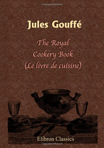 the-royal-cookery-book-le-livre-de-cuisine