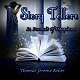 Story Tellers: In Pursuit of Happiness: Witches, Wizards & Warlocks