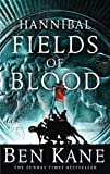Ben Kane Hannibal: Fields of Blood (Hannibal 2)