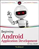 Beginning Android Application Development (Wrox Programmer to Programmer)