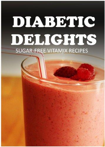 Sugar-Free Vitamix Recipes (Diabetic Delights) front-1033975