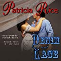 Denim and Lace Audiobook by Patricia Rice Narrated by Paula Hoffman