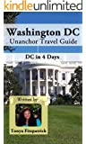 Washington DC Unanchor Travel Guide - Washington, DC in 4 Days