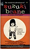 img - for The Wonderful Adventures of Suzuki Beane, A Lovable Little Hipster book / textbook / text book