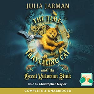 The Time-Travelling Cat and the Great Victorian Stink Audiobook