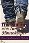The Sheriff and the Innocent Housekee...