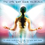 The Little Spirit Guide Meditation | Philip Permutt