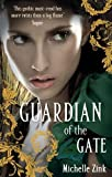 Guardian of the Gate (Prophecy of the Sisters)