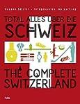 Total alles �ber die Schweiz / The Co...