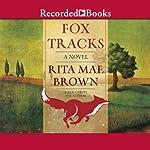 Fox Tracks: Foxhunting, Book 8 | Rita Mae Brown
