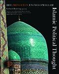 The Princeton Encyclopedia of Islamic...