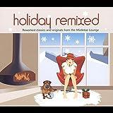 Holiday Remixed