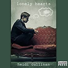 Lonely Hearts: Love Lessons, Book 3 (       UNABRIDGED) by Heidi Cullinan Narrated by Iggy Toma