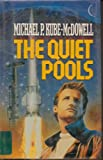 Quiet Pools (Ace Science Fiction) (0441699111) by Kube-McDowell, Michael P.
