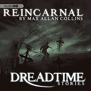 Reincarnal: Fangoria's 'Dreadtime Stories' Series | [Max Allan Collins]